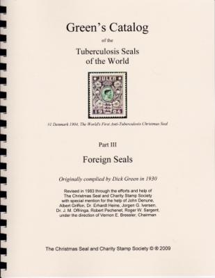Green's Catalog of Tuberculosis Seals, Foreign TB Seals (no US)