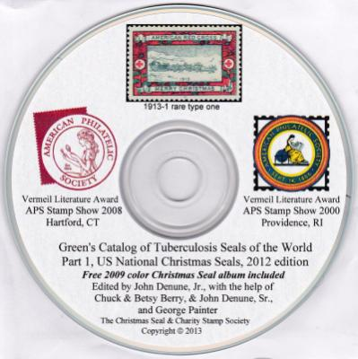 Green's Catalog of the Tuberculosis Seals, US National Christmas Seals, 2014 computer CD edition