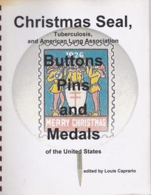 Christmas Seal Buttons, Pins and Medals Catalog