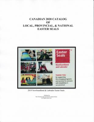 Canadian Local & Provincial & National Easter Seal Catalog, 2020 Edition, by Cliff Beattie